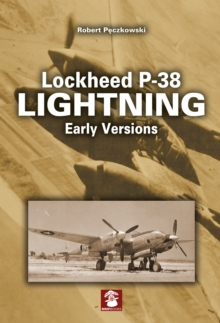 Lockheed P-38 Lightning Early Versions, Paperback Book