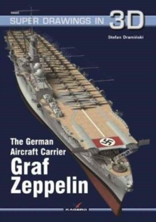 The German Aircraft Carrier Graf Zeppelin, Paperback Book