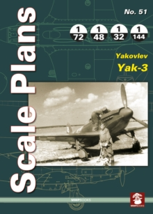 Scale Plans 51: Yakovlev Yak-3, Paperback Book