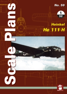 Scale Plans No. 59: Heinkel He 111 H 1/32, Paperback Book