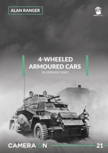 4-Wheeled Armoured Cars in Germany WW2, Paperback / softback Book