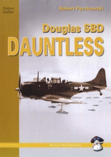 Douglas SBD Dauntless, Paperback Book