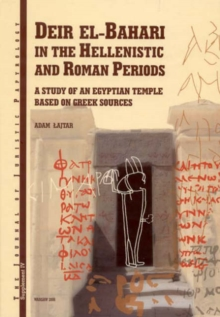 JJP Supplement 4 (2006) Journal of Juristic Papyrology : Deir el-Bahari in the Hellenistic and Roman Periods: A Study of an Egyptian Temple Based on Greek Sources, Hardback Book