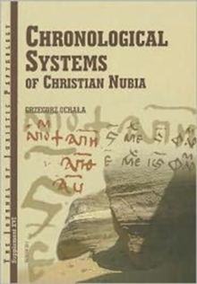 JJP Supplement 16 (2012) Journal of Juristic Papyrology : Chronological Systems of Christian Nubia, Hardback Book