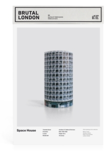 Brutal London: Space House : Build Your Own Brutalist London, Paperback / softback Book