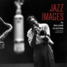 Jazz Images by William Claxton, Mixed media product Book