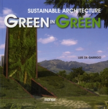 Green in Green : Sustainable Architecture, Paperback / softback Book