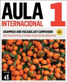 Aula Internacional - Nueva edicion : Grammar and vocabulary companion 1 (A1) +, Paperback / softback Book