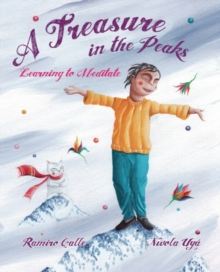 A Treasure in the Peaks : Learning to Meditate, Hardback Book