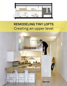 REMODELLING TINY LOFTS, Hardback Book