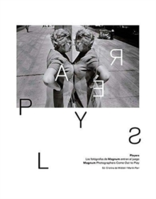 Players : Magnum Photographers Come Out to Play, Hardback Book