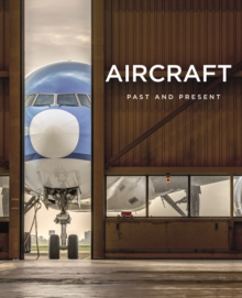 Aircraft : Past and Present, Hardback Book