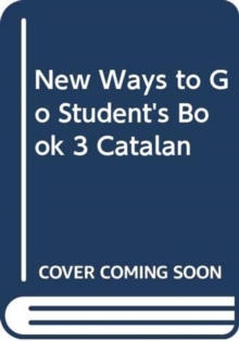New Ways to Go Student's Book 3 Catalan, Paperback Book