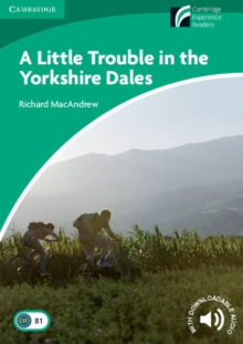 A Little Trouble in the Yorkshire Dales Level 3 Lower-Intermediate, Paperback Book