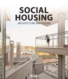 Social Housing Architecture and Design, Hardback Book