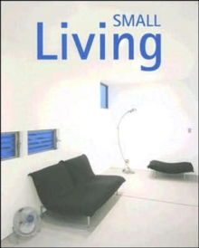 Small Living, Hardback Book