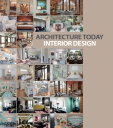 Architecture Today: Interior Design, Hardback Book