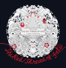 The Red Thread of Fate : A Colour-in Love Story, Paperback / softback Book