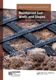 Reinforced Soil Walls and Slopes : Design and Construction, Hardback Book