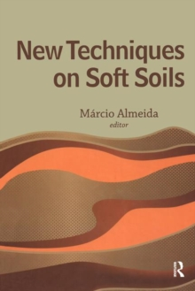 New Techniques on Soft Soils, Hardback Book
