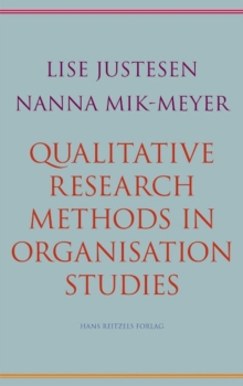 Qualitative Research Methods in Organisation Studies, Paperback Book