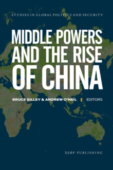 Middle Powers and the Rise of China, Paperback / softback Book