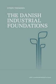 The Danish Industrial Foundations, Paperback / softback Book