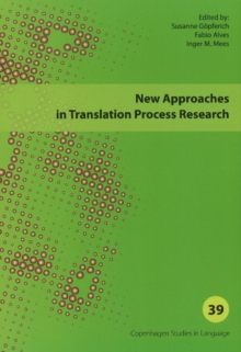 New Approaches in Translation Process Research, Paperback / softback Book