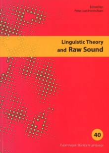 Linguistic Theory & Raw Sound, Paperback Book