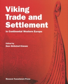 Vikings Trade and Settlement in Continental Europe, Hardback Book