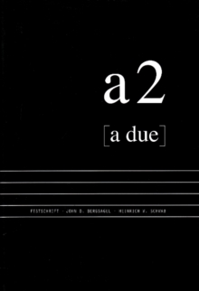 A due : Musical Essays in Honour of John D Bergsagel & Heinrich W Schwab, Hardback Book