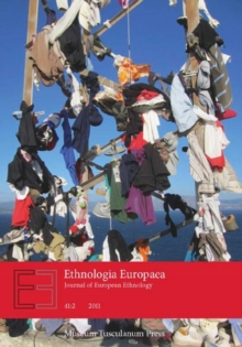 Ethnologia Europaea Journal of European Ethnology : Volume 41:2, Paperback Book