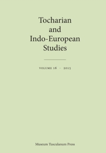Tocharian and Indo-European Studies 16, Paperback / softback Book