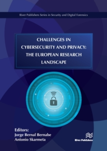 Challenges in Cybersecurity and Privacy : the European Research Landscape, Hardback Book