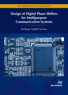 Design of Digital Phase Shifters for Multipurpose Communication Systems, Hardback Book