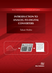 Introduction to Analog-to-Digital Converters : Principles and Circuit Implementation, Hardback Book