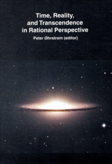 Time, Reality and Transcendence in Rational Perspective, Paperback / softback Book