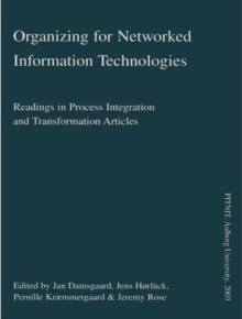 Organizing for Networked Information Technologies, Paperback / softback Book