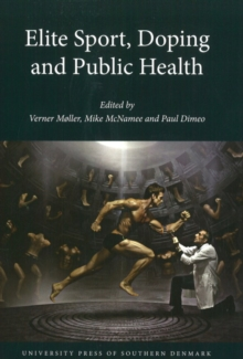 Elite Sport, Doping and Public Health, Paperback Book