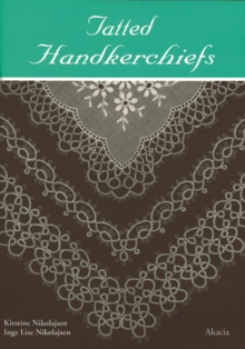 Tatted Handkerchiefs, Paperback Book