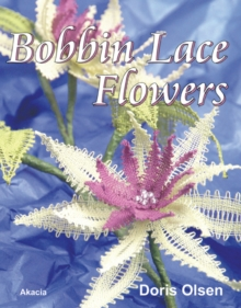Bobbin Lace Flowers, Paperback Book