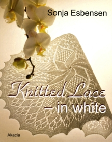 Knitted Lace - In White, Paperback Book