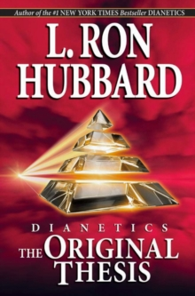 Dianetics: the Original Thesis, Paperback Book
