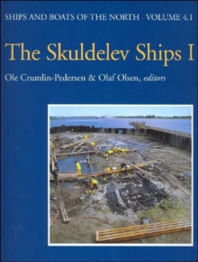 The Skuldelev Ships I, Hardback Book