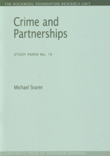 Crime and Partnerships : Study Paper No. 19, Paperback / softback Book