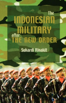 The Indonesian Military After the New Order, Paperback / softback Book