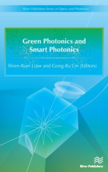 Green Photonics and Smart Photonics, Hardback Book