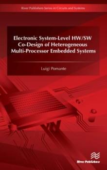 Electronic System-Level HW/SW Co-Design of Heterogeneous Multi-Processor Embedded Systems, Hardback Book