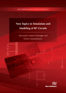 New Topics in Simulation and Modeling of RF Circuits, Hardback Book