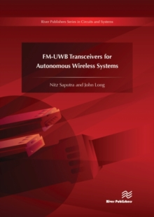 FM-UWB Transceivers for Autonomous Wireless Systems, Hardback Book